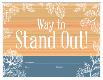 Way to stand out - reward certificate