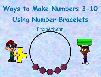 Ways to Make Numbers 3-10 using Number Bracelets - Promethean