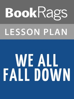 We All Fall Down Lesson Plans