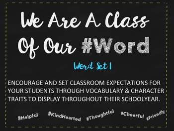 We Are A Class Of Our #Word Set 1