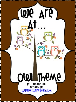 We Are At... Owl Theme By Nichole Leib