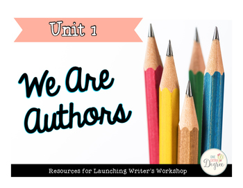 We Are Authors: Launching Writing Workshop!