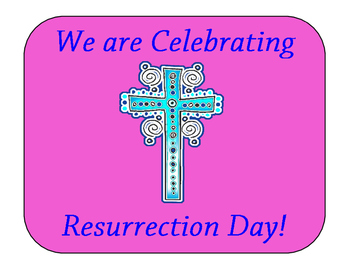 We Are Celebrating Resurrection Day! Poster FREEBIE