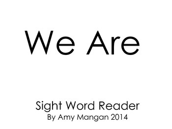 We Are Sight Word Reader