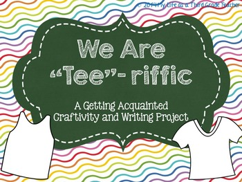 """We Are """"Tee""""-riffic: A Getting Aquainted Crafitivity and W"""