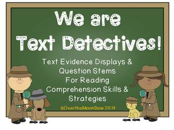 We Are Text Detectives! Text Evidence Comprehension Displa