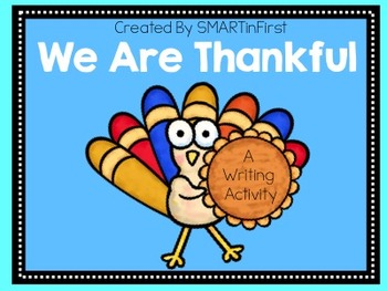 We Are Thankful Writing Activity