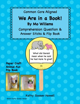 We Are in a Book! Comprehension Question & Answers Sticks