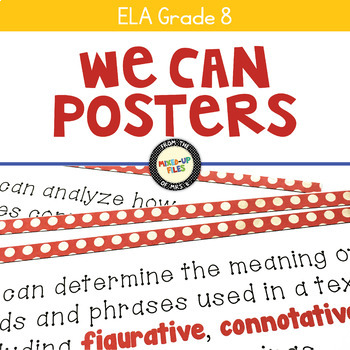 We Can Statements Common Core ELA Grade 8