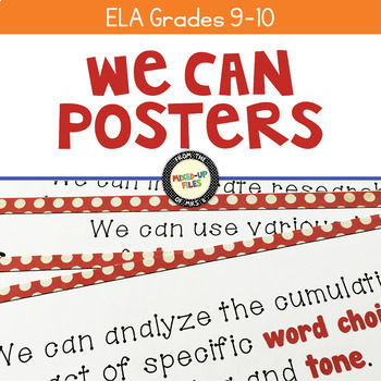 We Can Statements Common Core ELA Grades 9 - 10