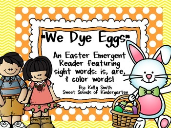 We Dye Eggs! Easter Emergent Reader FREEBIE!!