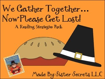 We Gather Together...Now Please Get Lost!: A Reading Strat
