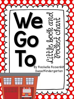 """We Go To"" Little Book & Pocket Chart Set"