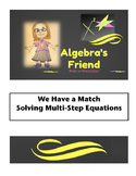 Multi Step Equations: We Have a Match Partner Activity Sel