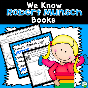 We Know Robert Munsch Books  mini Unit