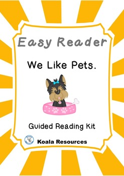 We Like Pets Easy Reader Guided Reading Kit