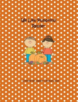 We Like Pumpkins Reader