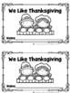 We Like Thanksgiving (A Sight Word Emergent Reader and Tea