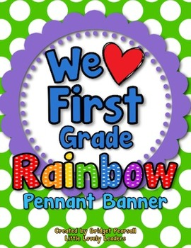 'We Love First Grade' Banner or Bunting