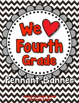 """""""We Love Fourth Grade!"""" Banner in Red, Black, Silver, and White"""