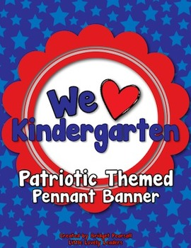 """We Love Kindergarten"" Banner or Bunting - Patriotic colors"
