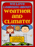 We Love Learning about Weather and Climate!