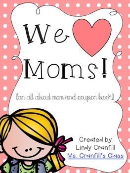 We Love Moms! {an all about mom and coupon book}