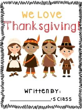 We Love Thanksgiving *Class Book*
