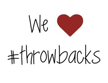 We Love Throwbacks