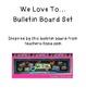 We Love To Bulletin Board Chevron and Chalkboard
