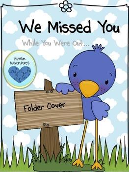 We Missed You: Absent Folder