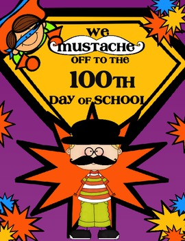 We Mustache Off to the 100th Day of School