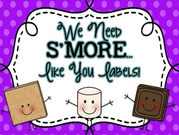 """We Need """"S'MORE Like You Labels"""