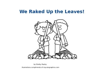 We Raked Up the Leaves, Emergent Reader
