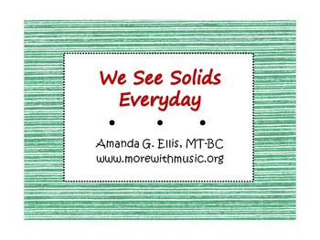 We See Solids Everday