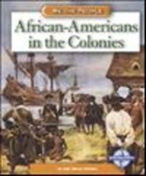 We The People: African-Americans in the Colonies