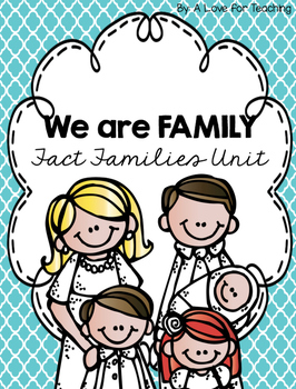 We are Family {Fact Families Unit}