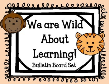 We are Wild About Learning Bulletin Board Set. Jungle Anim