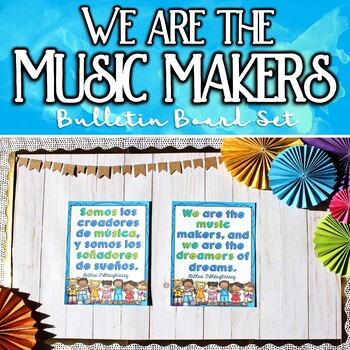We are the Music Makers, Spanish & English Bulletin Board