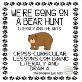 We're Going on a Bear Hunt: Literacy and The Arts