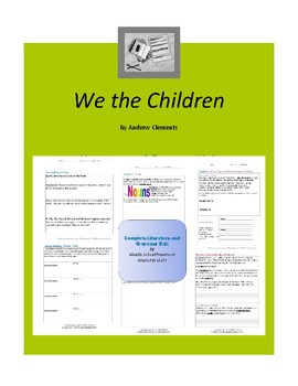 We the Children - Clements - Complete Literature and Grammar Unit