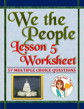 We the People: The Citizen and the Constitution Lesson 5 W