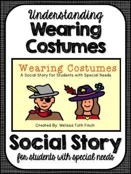 Wearing Costumes- Social Story for Students with Special Needs