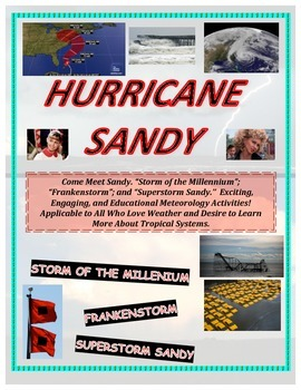 Weather: Hurricane Sandy Tutorial and Case Study-A Must Ha