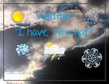"""Weather """"I have, Who has"""" cards"""