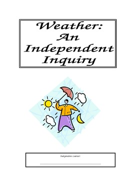 Weather Independent Inquiry