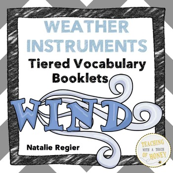 Weather Instruments Tiered Vocabulary Booklets