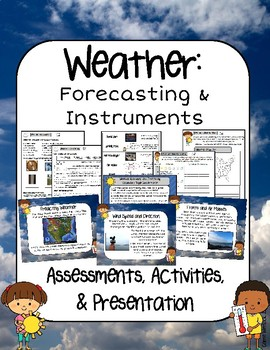 Weather Instruments and Forecasting Presentation, Assessme
