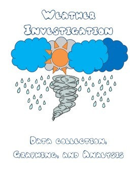 Weather Investigation - Collect data, graph, and analyze