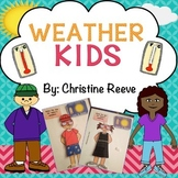Weather Kids: Reusable activity for dressing for the weather